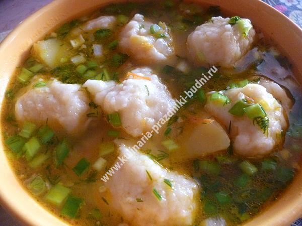 Галушки суп рецепт пошагово